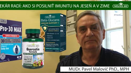 MUDR. PAVEL MALOVIČ PHD., MPH RADÍ AKO SI POSILNIŤ IMUNITU.