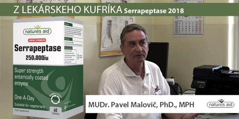 Serrapeptase 2018 – nové možnosti pôsobenia. MUDR. PAVEL MALOVIČ PHD., PHM