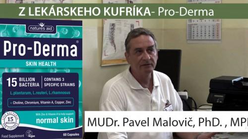 Pro Derma - probiotikami na pleť  MUDr. Pavel Malovič PhD. , PHM
