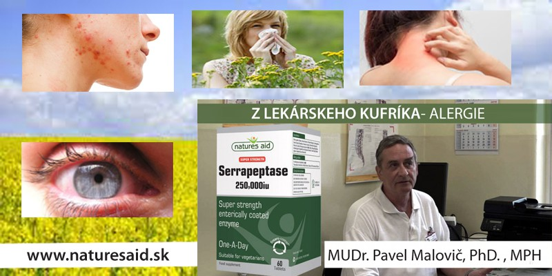 ALERGIE  A  SERRAPEPTÁZA - MUDr. Pavel Malovič PhD. , PHM
