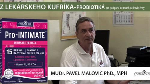 Porobiotiká na podporu intímneho zdravia ženy - MUDr. Pavel Malovič Phd., MPH