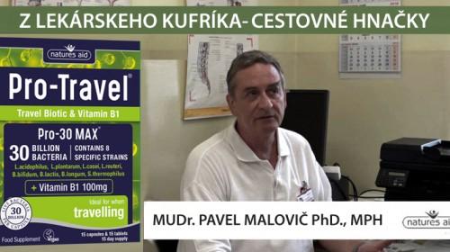 Cestovanie je lepšie s probiotickými kultúrami - MUDr. Pavel Malovič PHD., MPH