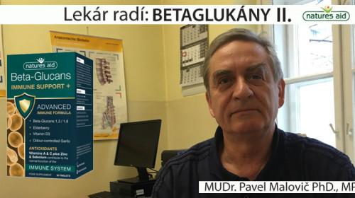 Lekár radí: imunita posilnená pomocou betaglukánov je najlepšia ochrana - MUDr. Pavel Malovič PhD., MPH