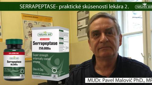 Ako a kedy dávkovať enzým Serrapeptase: praktické skúsenosti lekára: MUDr. Pavel Malovič PhD., MPH